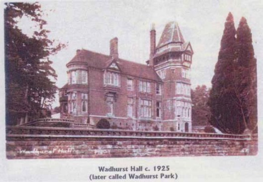 Wadhurst Hall - built on the site of Hightown